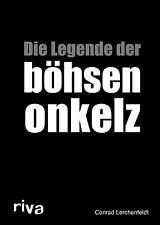 DIE LEGENDE der BÖHSEN ONKELZ Biografie Böhse Danke für Nichts Geschichte Buch