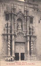 CPA ESPAGNE SPAIN ESPANA ALICANTE 50 portada iglesia de santa maria écrite 1927