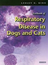 USED (VG) Textbook of Respiratory Disease in Dogs and Cats by Lesley G. King MRC