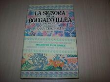 FANNY DESCHAMPS-LA SIGNORA DELLA BOUGAINVILLEA-GIARDINO DEL RE-RIZZOLI-1983-1aED