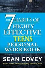 The 7 Habits of Highly Effective Teens Personal Workbook by Sean Covey (2014,...