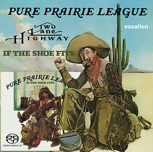 Pure Prairie League - Two Lane Highway & If the Shoe Fits - CDSML8527