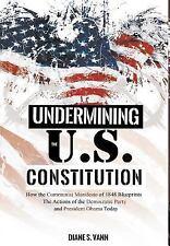 Undermining the U.S. Constitution (Hardback or Cased Book)