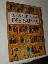 livre le grand atlas des saints religion