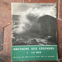 Pierre Hélias la BRETAGNE aux légendes La Mer Jos Le Doare 1967