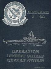 ☆ USS SOUTH CAROLINA CGN-37 DESERT STORM DEPLOYMENT CRUISE BOOK YEAR 1990-91 ☆