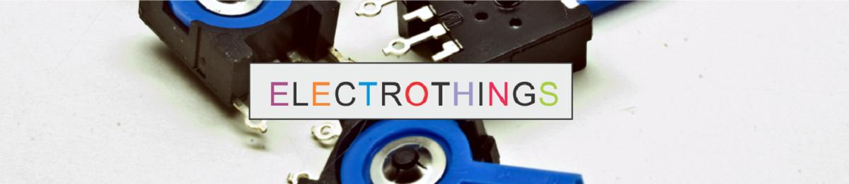 ELECTROTHINGS