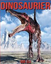Dinosaurier: Kinderbuch über Dinosaurier Mit Sagenhaften Bilder and Viel...