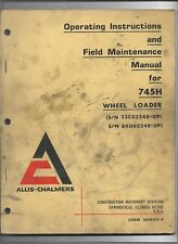 Original OEM Allis Chalmers Model 745H Wheel Loader Operators Manual 3056152-6