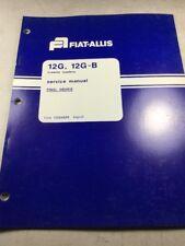 Fiat Allis 12G, 12G-B Crawler Loaders Final Drives Service Manual