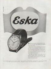 Publicité Advertising 1950 montre  ESKA Print AD