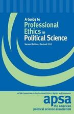 A Guide to Professional Ethics in Political Science: Policy Statements of the Co