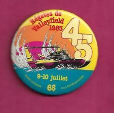 RARE VINTAGE 1983 REGATES DE VALLEYFIELD  PINBACK  (INV# C2549)