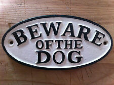 BEWARE OF THE DOG Vorsicht vor dem Hund Metallschild Gusseisen Schild bissiger