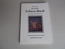 Das große Schuco Buch -- farb. Sammlerkatalog mit Marktpreisen !!!