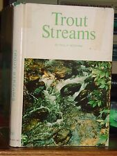 Trout Streams: Conditions That Determine Productivity, Stream Management