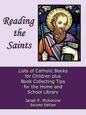 Reading the Saints: Lists of Catholic Books for Children Plus Book Collecting Ti