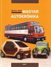 Book - Magyar Autokronika - Hungarian Cars Trucks Buses - Ikarus Microcar Csepel