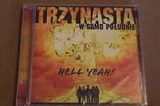 Trzynasta w samo południe - Hell Yeah! CD - Polish Release