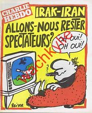Charlie Hebdo n°515 du 24/09/1980 Guerre Iran Irak Reiser Néonazi Willem Coluche