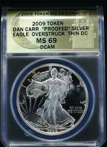 2009 $1 1 oz Daniel Carr Proof Overstruck Silver Eagle ANACS MS 69 DCAM Thin DC