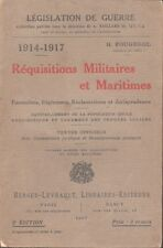 ▬►Livre Réquisitions Militaires et Maritimes H. Fougerol Législation guerre 1917