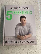 5 Ingredients Quick & Easy Food by Jamie Oliver (2019, Hardcover)
