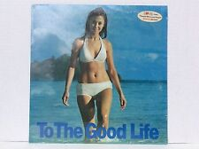 Love from people who love people American Airlines TO THE GOOD LIFE LP sealed