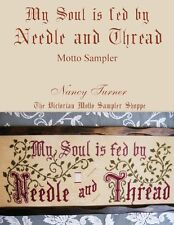 My Soul is fed by Needle and Thread motto sampler counted cross stitch chart