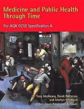 Medicine and Public Health Through Time for Aqa Gcse Specification a:-ExLibrary