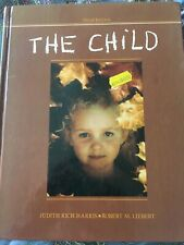 The Child: A Contemporary View Of Development, Third Edition, Hardback Book