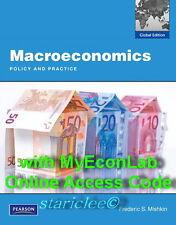 NEW Macroeconomics Policy and Practice 1E + MyEconLab Frederic S. Mishkin 1st Ed
