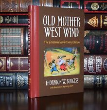 Old Mother West Wind T. Burgess Anniversary Illustrated Deluxe New Hardcover Ed