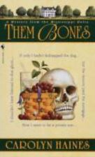Them Bones: A Mystery from the Mississippi Delta (Sarah Booth Delaney) ( Haines,