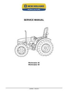 NEW HOLLAND WORKMASTER 45 WORKMASTER 55 TRACTOR COMPLETE SERVICE MANUAL