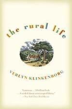 The Rural Life by Verlyn Klinkenborg Iowa Country Life Farmer Rancher Brand New