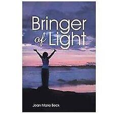 Bringer of Light by Jean Marie Beck (2012, Paperback)