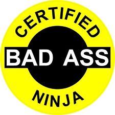 """3 – Certified Bad Ass Ninja 2"""" Hard Hat / helmet Stickers H633"""