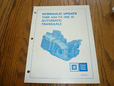 GM Automatic Transaxle 440-T4 Product Training Book - Hydraulic Update (ME 9)