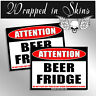 BEER FRIDGE ONLY Warning Sticker Pong Game Decal drink 2 Pack Stickers