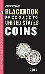 The Official Blackbook Price Guide to United States Coins 2012-ExLibrary