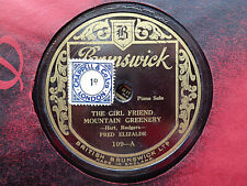 FRED ELIZALDE - The Girl Friend / Mountain Greenery 78 rpm disc (DAMAGED)
