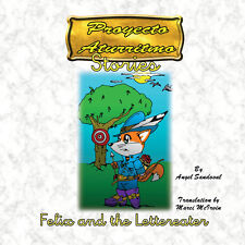 Felix and The Lettereater Children's story that is part of the Aturritmo Project