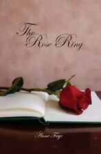 The Rose Ring by Anne Faye (2013, Paperback)