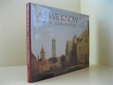 As We Know - John Ashbery, First Edition