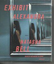 Exhibit Alexandra by Natasha Bell NEW UNABRIDGED CDS