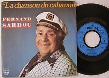 FERNAND SARDOU ( EP 45 Tours)LA CHANSON DU CABANON