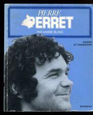SEGHERS POESIE ET CHANSON 41 Pierre PERRET par André BLANC