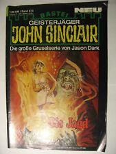 John Sinclair Nr. 673, Die Jagd, Geisterjäger von Jason Dark