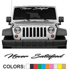"Never Satisfied ""Script"" Windshield Decal Sticker Diesel Turbo UTV ATV Car Truck"